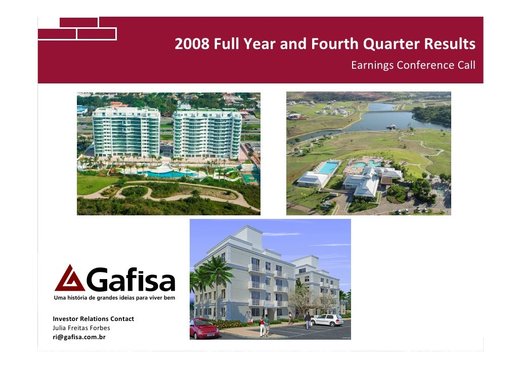 2008 Full Year and Fourth Quarter Results                                                      Earnings Conference Call   ...