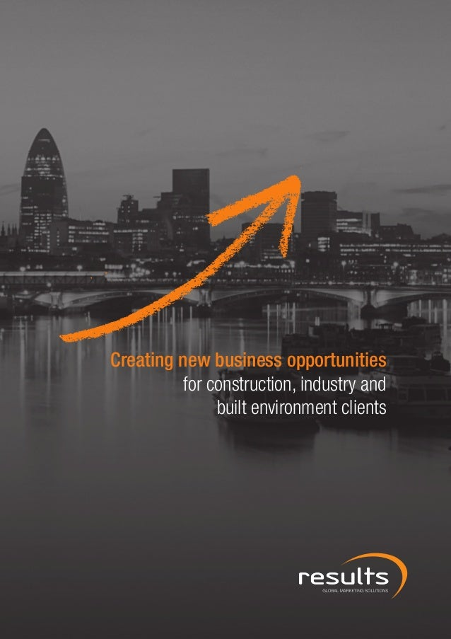 Creating new business opportunities          for construction, industry and               built environment clients