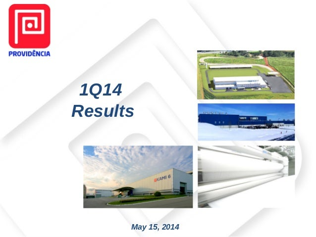 May 15, 2014 1Q14 Results
