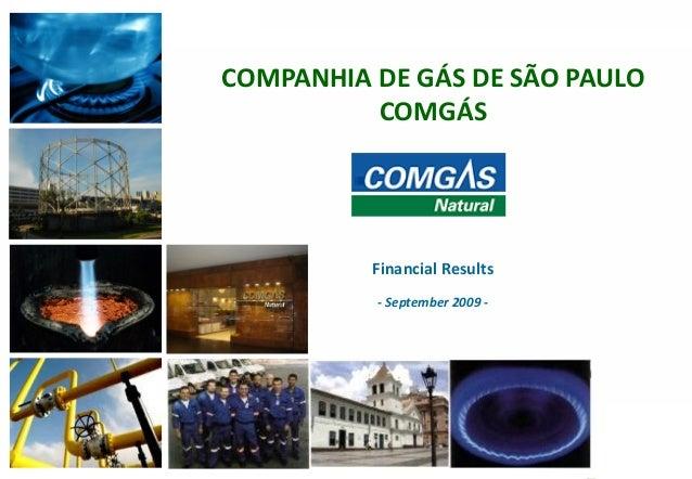 111COMPANHIA DE GÁS DE SÃO PAULOCOMGÁSFinancial Results- September 2009 -