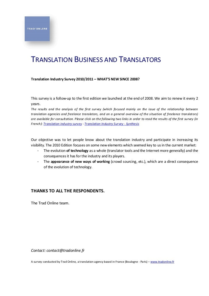 TRANSLATION BUSINESS AND TRANSLATORSTranslation Industry Survey 2010                            2010/2011 – WHAT'S NEW SIN...