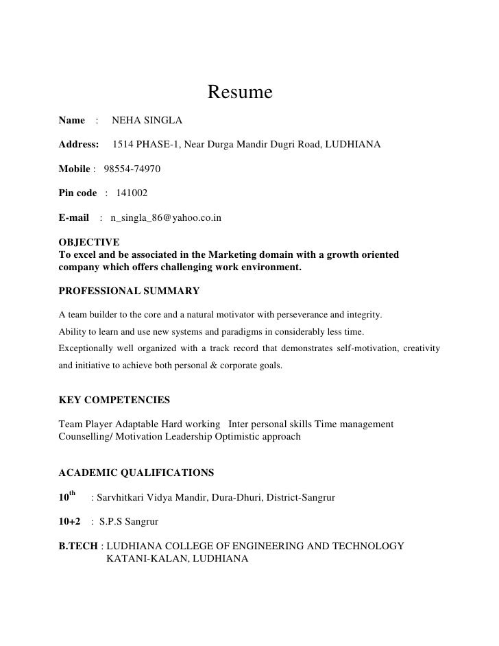 Resume<br />Name    :     NEHA SINGLA                      <br />Address:     1514 PHASE-1, Near Durga Mandir Dugri...