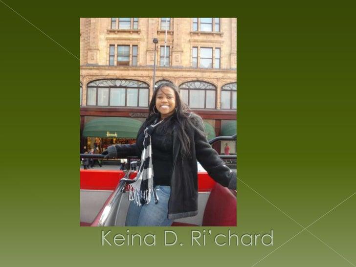 Keina D. Ri'chard<br />