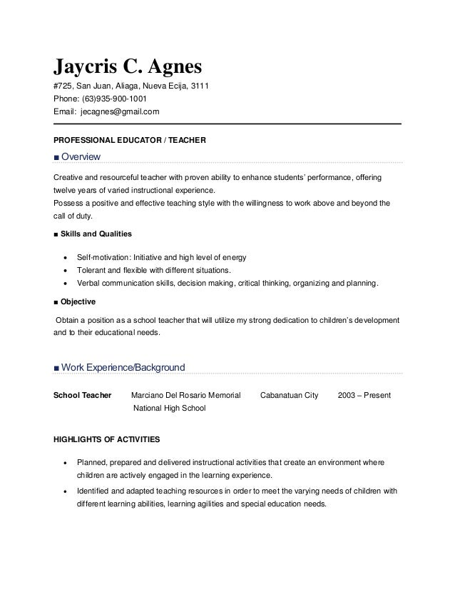 Resume Sample For Teachers. Jaycris C. Agnes #725, San Juan, Aliaga, Nueva  Ecija, ...  Experienced Teacher Resume Samples