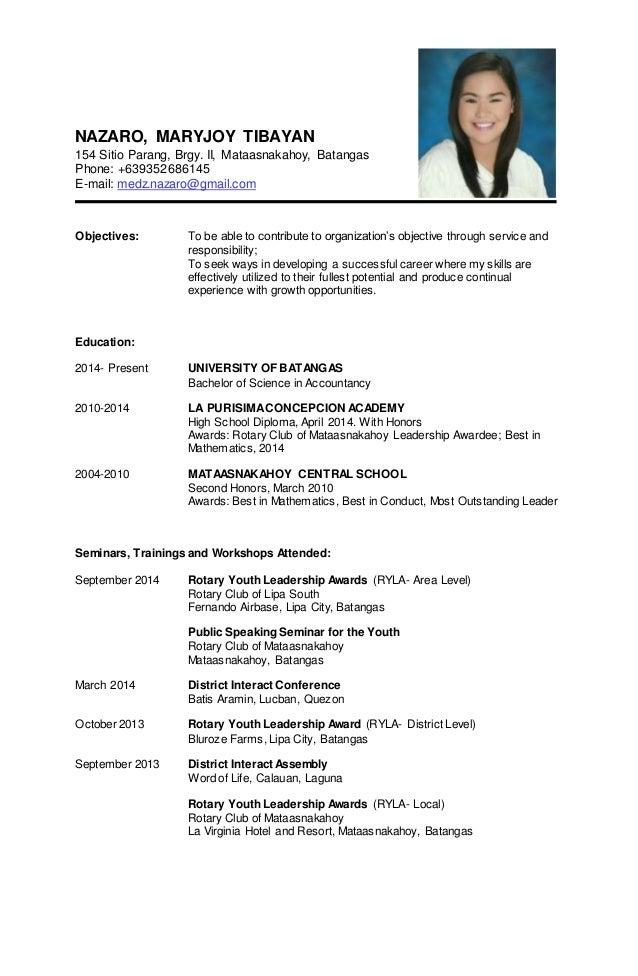 Nice Resume Sample. NAZARO, MARYJOY TIBAYAN 154 Sitio Parang, Brgy. II,  Mataasnakahoy, Batangas Phone ...