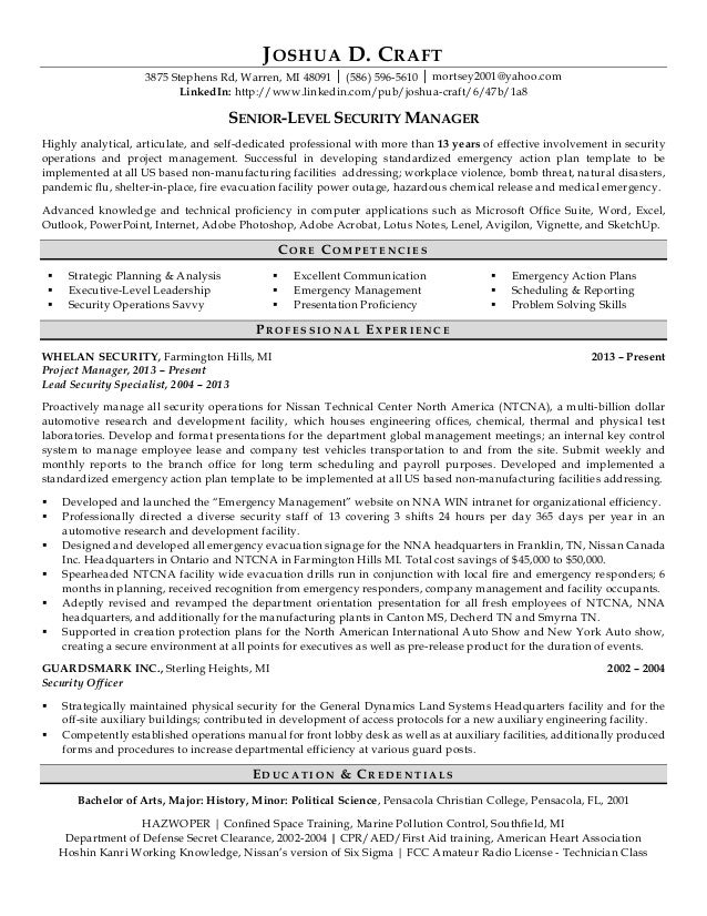 Professional Resume For A Senior Level Security Manager. JOSHUA D. CRAFT  3875 Stephens Rd, Warren, MI 48091 │ (586)