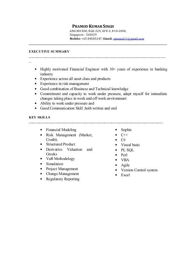 PRAMOD KUMAR SINGH ANG MO KIO, BLK-329, AVE-3, #10-2038, Singapore - 560329 Mobile: +65 84585247; Email: spramod11@gmail.c...