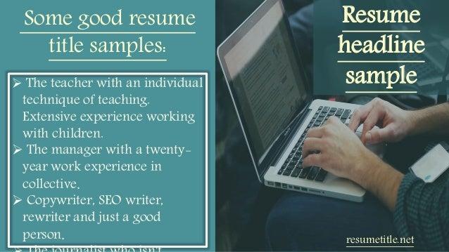 good resume headlines