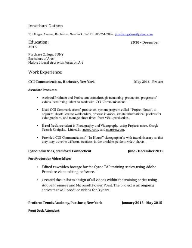 Jonathan Gatson 155 Magee Avenue, Rochester, New York, 14613, 585-754-7854, jonathan.gatson@yahoo.com Education: 2010– Dec...