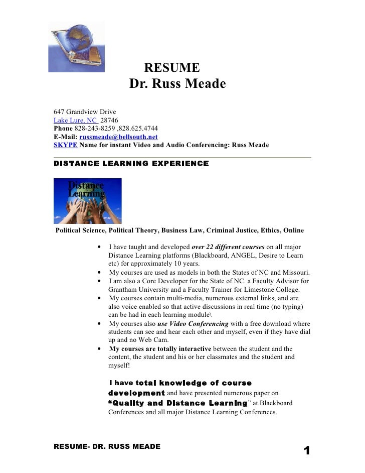 RESUME                         Dr. Russ Meade647 Grandview DriveLake Lure, NC 28746Phone 828-243-8259 ,828.625.4744E-Mail:...