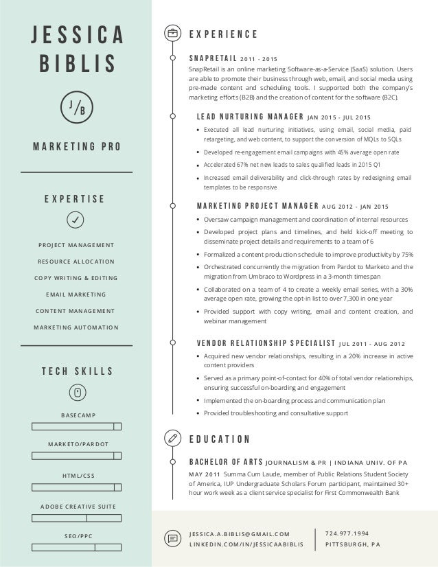 Resume For Jessica Biblis, Marketing Project Manager. 724.977.1994  PITTSBURGH, PA JESSICA.A.BIBLIS@GMAIL.COM LINKEDIN  Resume Project Manager
