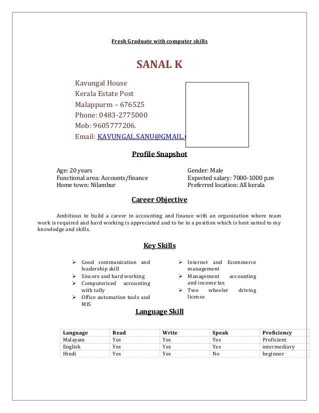 Fresh Graduate With Computer Skills SANAL K Kavungal House Kerala Estate  Post Malappurm U2013 676525 Phone ...  Resume Language Skills