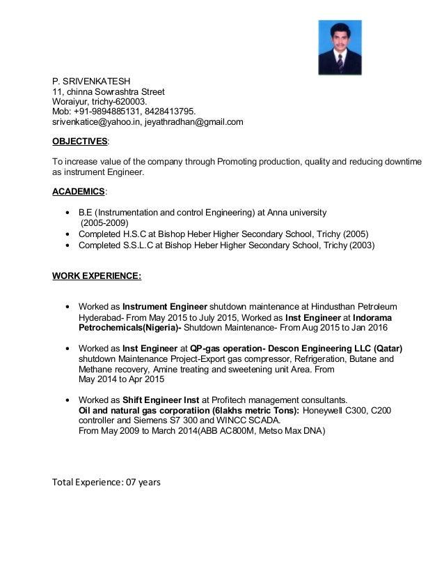 Resume Srivenkatesh Instrumentation Engineer. P. SRIVENKATESH 11, Chinna  Sowrashtra Street Woraiyur, Trichy 620003.