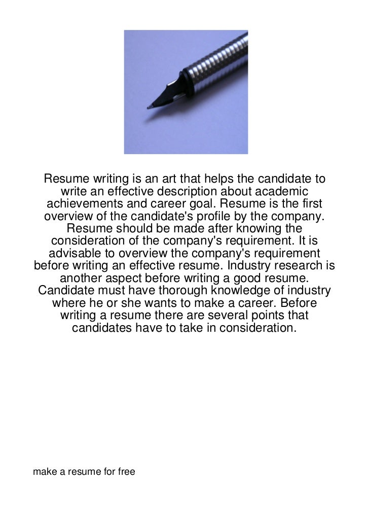 Resume writing is an art that helps the candidate to     write an effective description about academic  achievements and c...
