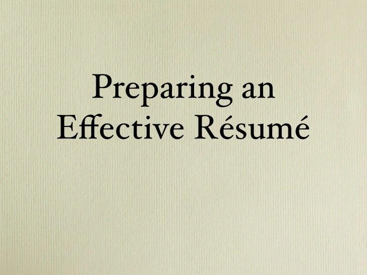 Preparing an Effective Résumé