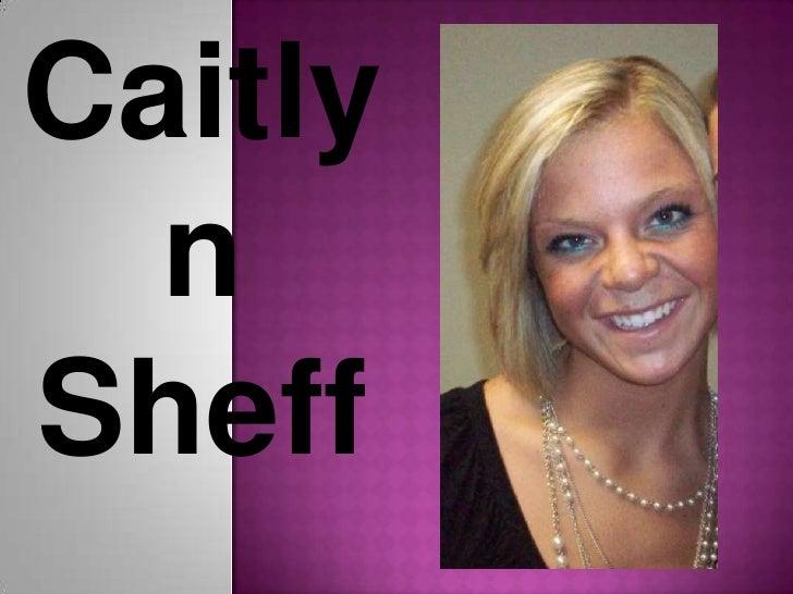 Caitlyn Sheff<br />