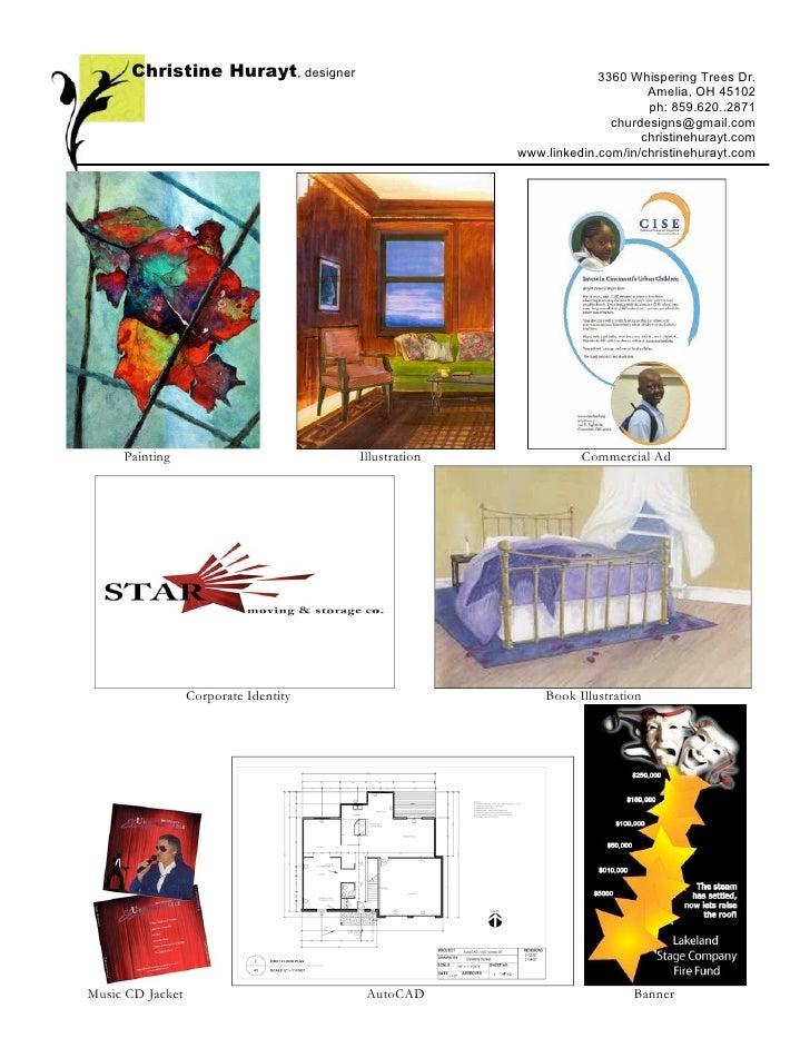 Christine Hurayt, designer                                   3360 Whispering Trees Dr.                                    ...