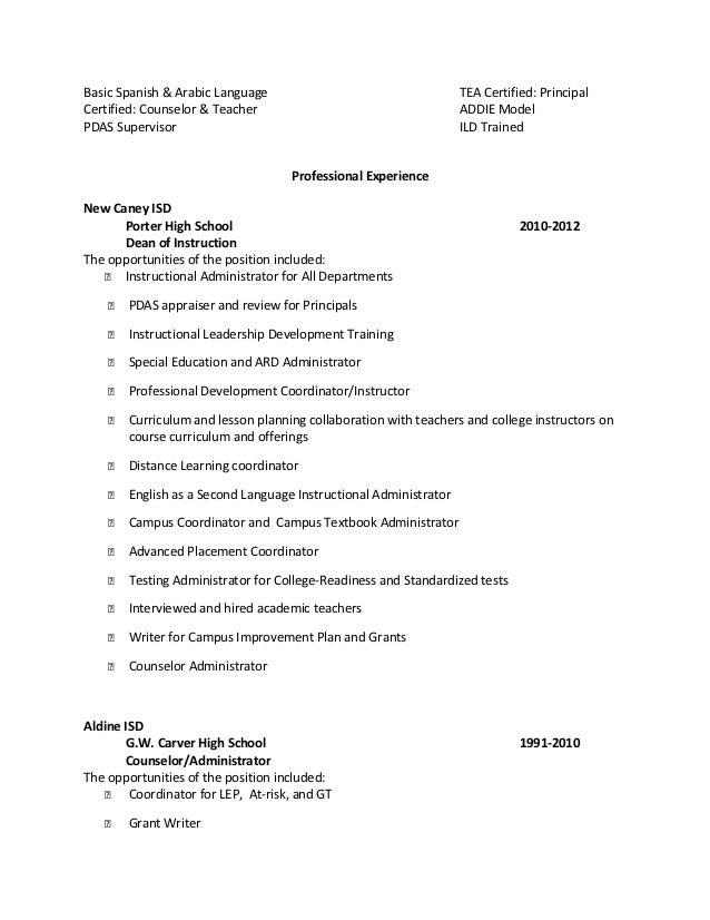Basic Spanish & Arabic Language                                    TEA Certified: PrincipalCertified: Counselor & Teacher ...