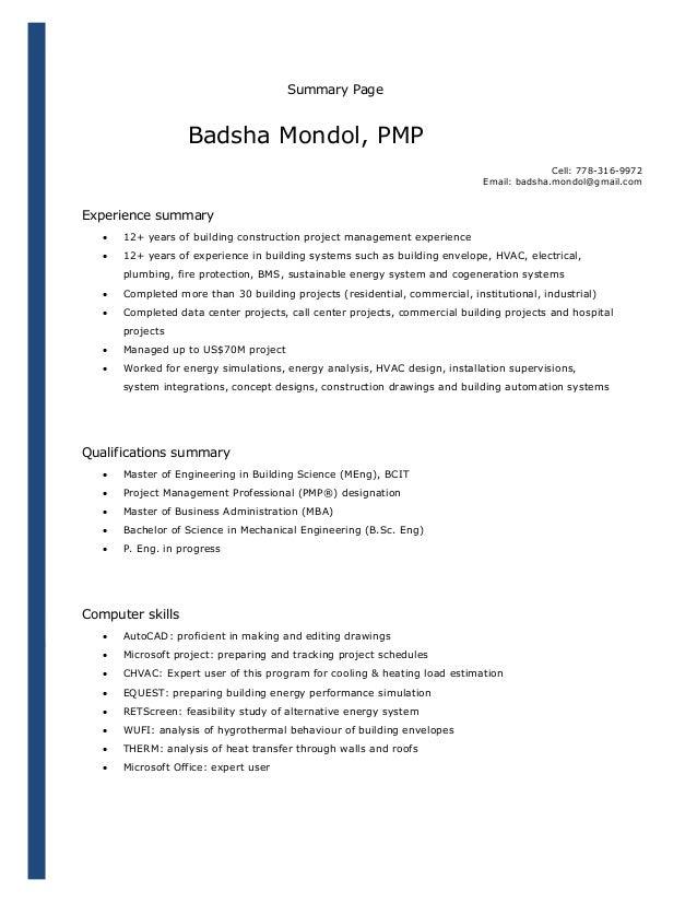 Summary Page  Badsha Mondol, PMP Cell: 778-316-9972 Email: badsha.mondol@gmail.com  Experience summary   12+ years of bui...