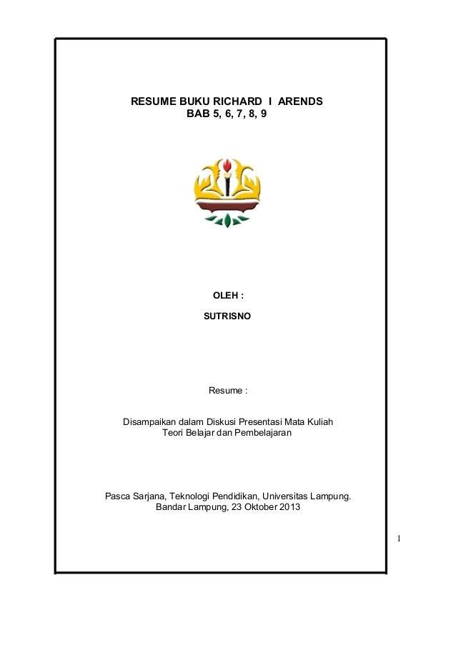 RESUME BUKU RICHARD I ARENDS BAB 5, 6, 7, 8, 9  OLEH : SUTRISNO  Resume : Disampaikan dalam Diskusi Presentasi Mata Kuliah...