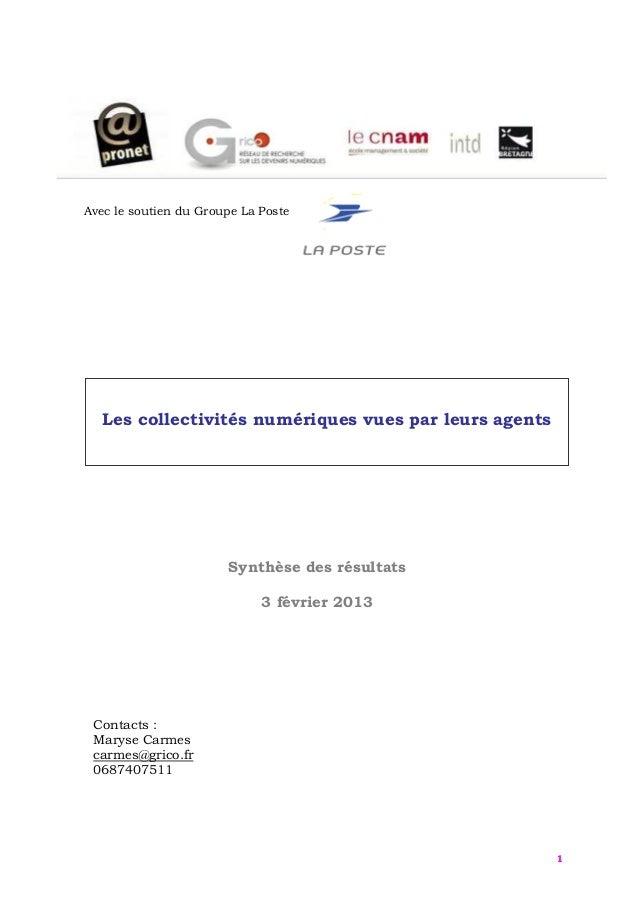 Avec le soutien du Groupe La Poste   Les collectivités numériques vues par leurs agents                       Synthèse des...