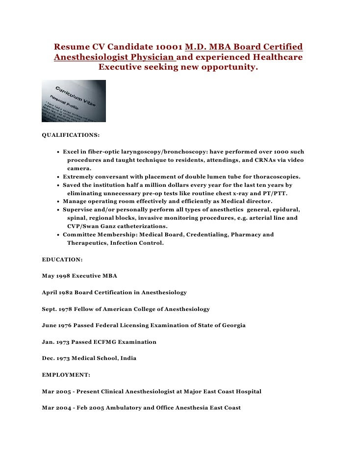 Resume CV Candidate 10001 M.D. MBA Board Certified Anesthesiologist  Physician And Experienced Healthcare ...  Mba Candidate Resume