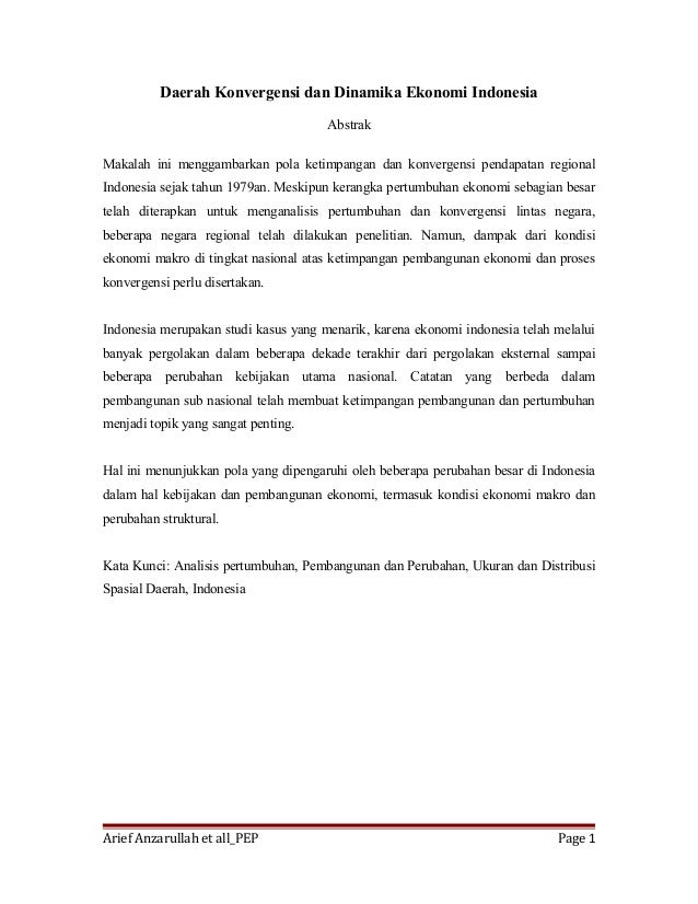Daerah Konvergensi dan Dinamika Ekonomi Indonesia Abstrak Makalah ini menggambarkan pola ketimpangan dan konvergensi penda...