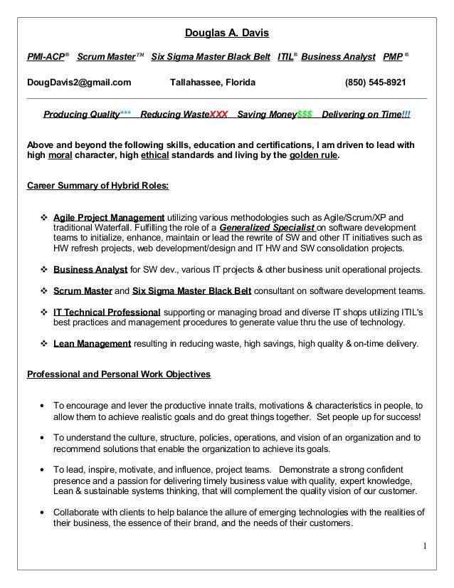 Douglas A. Davis PMI ACP® Scrum Master™ Six Sigma Master Black Belt ...  Scrum Master Resume