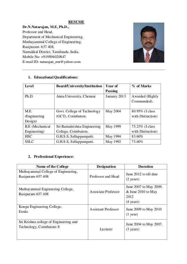 RESUME Dr.N.Natarajan, M.E, Ph.D., Professor and Head, Department of Mechanical Engineering, Muthayammal College of Engine...