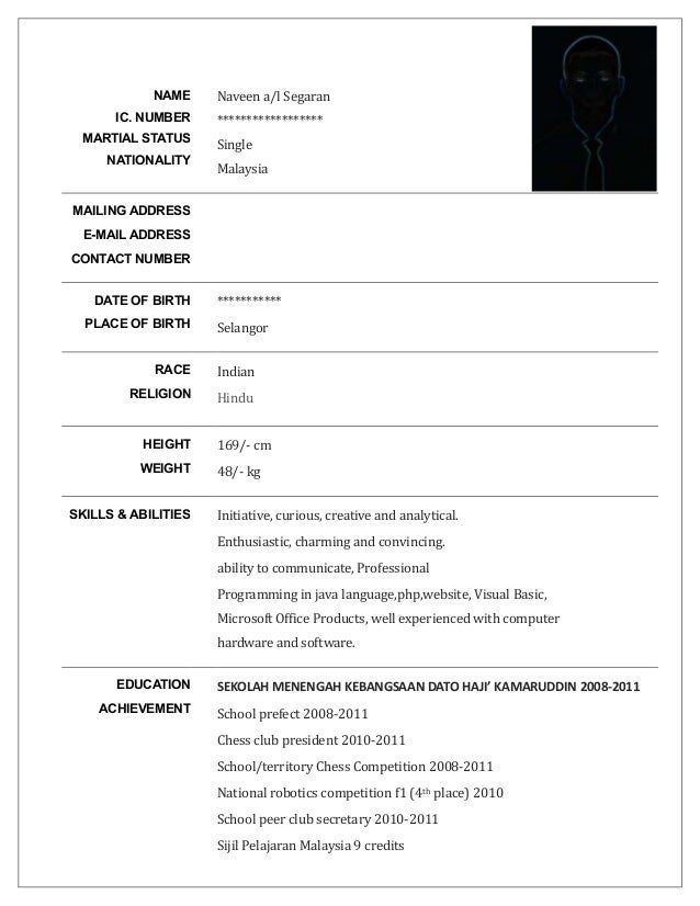 SAMPLE RESUME IN ENGLISH. NAME IC. NUMBER MARTIAL STATUS NATIONALITY Naveen  A/l Segaran **** COMMUNICATION ...