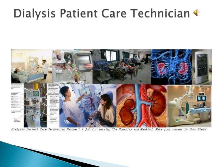resume for dialysis patient care technician