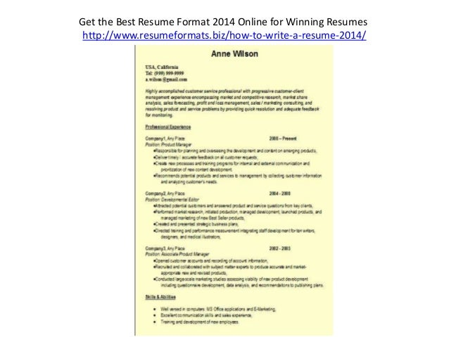 ... 7. Get The Best Resume Format 2014 ...  Resume Formats 2014