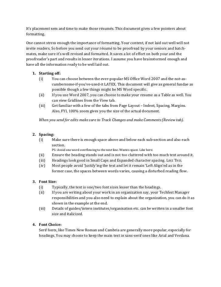 It's placement sem and time to make those résumés. This document gives a few pointers aboutformatting.One cannot stress en...