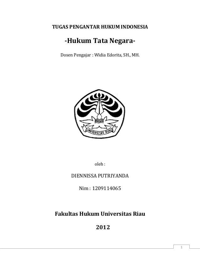 TUGAS PENGANTAR HUKUM INDONESIA    -Hukum Tata Negara-  Dosen Pengajar : Widia Edorita, SH., MH.                   oleh : ...