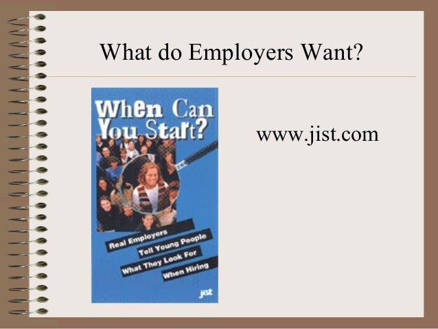what do employers want wwwjistcom