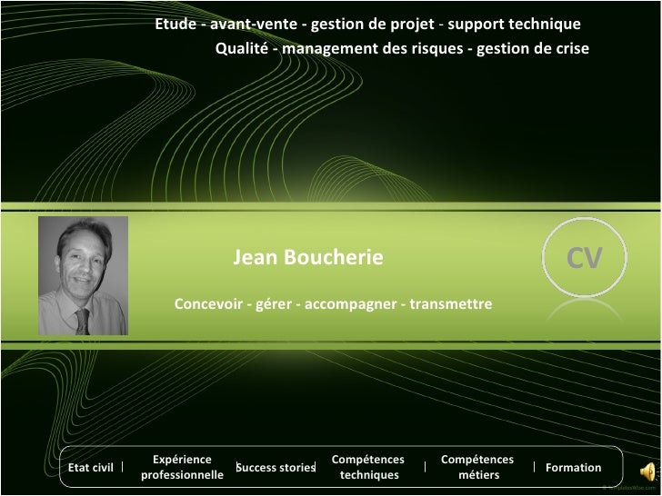 Jean Boucherie Etude - avant-vente - gestion de projet  -  support technique Qualité - management des risques - gestion de...