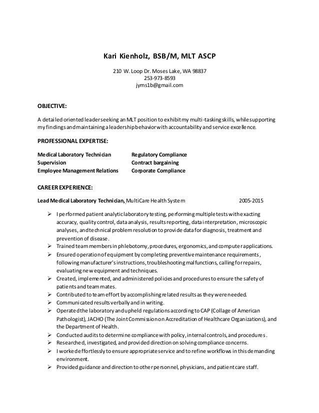 Kari Kienholz, BSB/M, MLT ASCP 210 W. Loop Dr. Moses   TrainedandSupervisedstudents  Orderedinventorywhilestayingwithinbudget ...