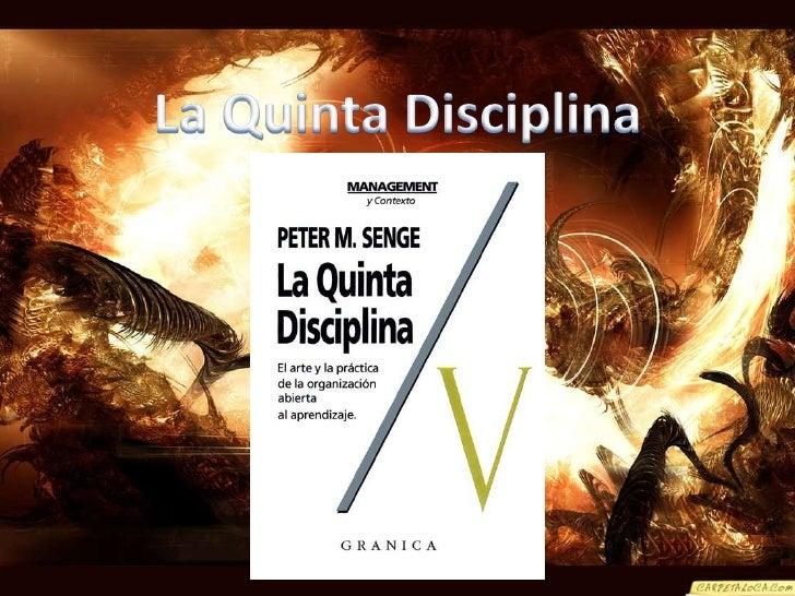La Quinta Disciplina<br />