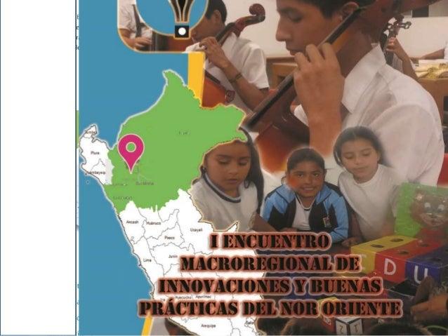 EXPERIENCIAS Y BUENAS PRÁCTICAS EDUCATIVAS MACRO REGIONALES