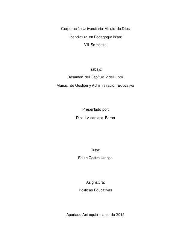 Corporación Universitaria Minuto de Dios Licenciatura en Pedagogía Infantil VIII Semestre Trabajo: Resumen del Capítulo 2 ...