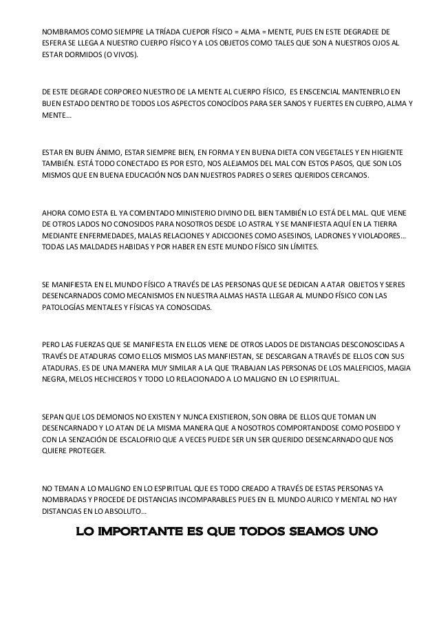 NOMBRAMOS COMO SIEMPRE LA TRÍADA CUEPOR FÍSICO = ALMA = MENTE, PUES EN ESTE DEGRADEE DE ESFERA SE LLEGA A NUESTRO CUERPO F...