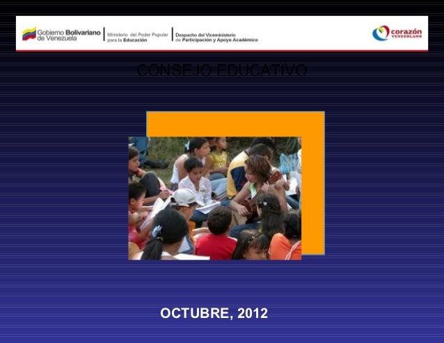 CONSEJO EDUCATIVO  OCTUBRE, 2012