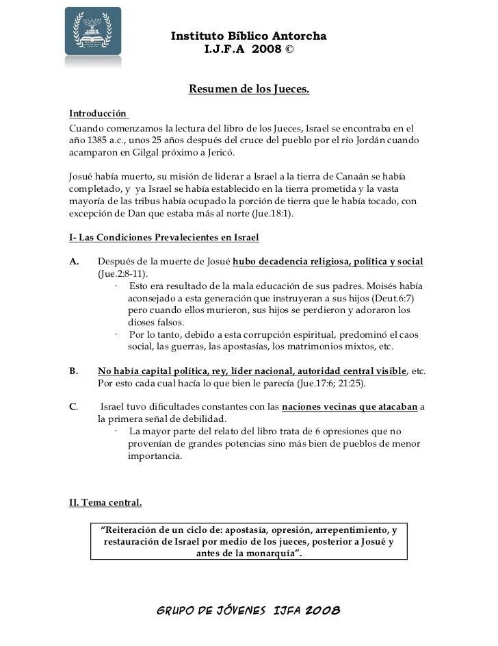 Instituto Bíblico Antorcha                              I.J.F.A 2008 ©                              Resumen de los Jueces....