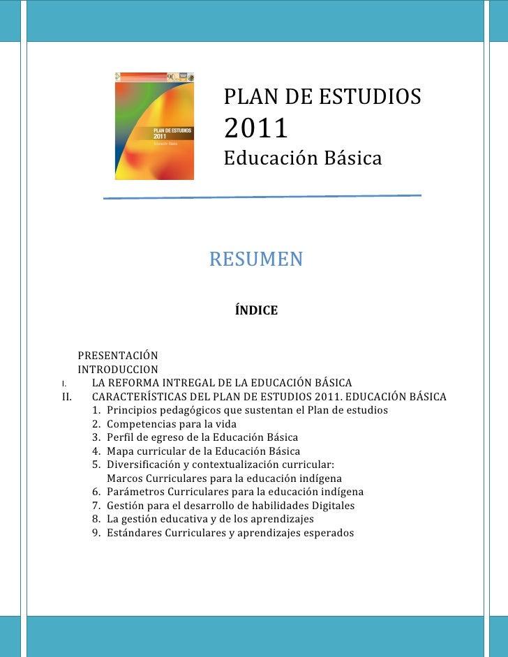 PLAN DE ESTUDIOS                           2011                           Educación Básica                        RESUMEN ...
