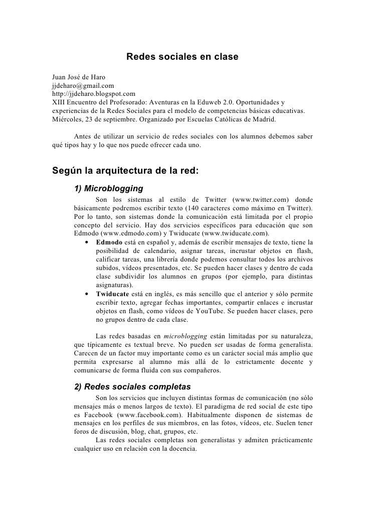 Redes sociales en clase Juan José de Haro jjdeharo@gmail.com http://jjdeharo.blogspot.com XIII Encuentro del Profesorado: ...