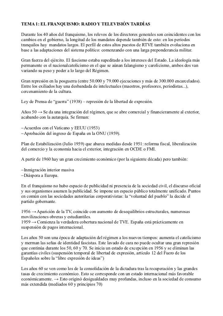 TEMA 1: EL FRANQUISMO: RADIO Y TELEVISIÓN TARDÍASDurante los 40 años del franquismo, los relevos de los directores general...
