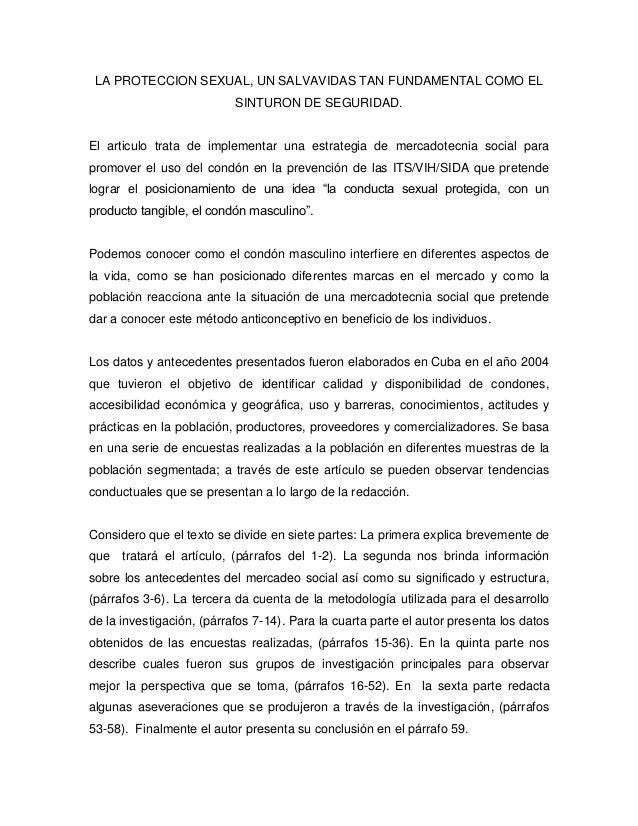 LA PROTECCION SEXUAL, UN SALVAVIDAS TAN FUNDAMENTAL COMO EL SINTURON DE SEGURIDAD. El articulo trata de implementar una es...
