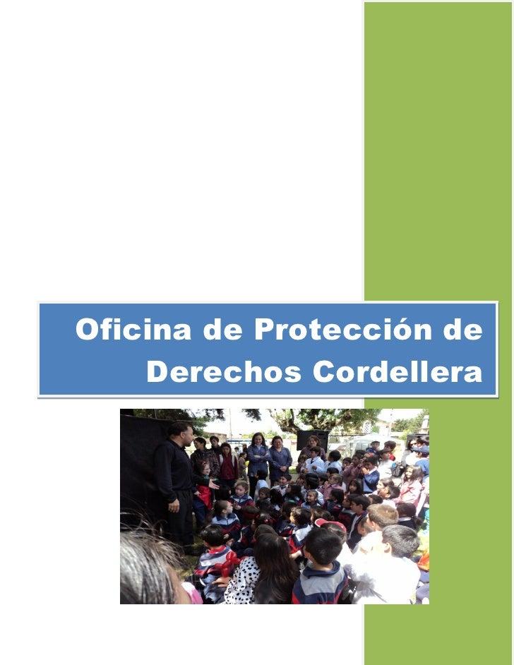 Oficina de Protección de    Derechos Cordellera