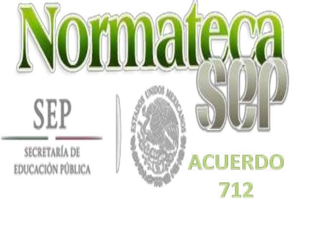 ACUERDO NÚMERO 712 POR EL QUE SE EMITEN LAS REGLAS DE OPERACIÓN DEL PROGRAMA PARA EL DESARROLLO PROFESIONAL DOCENTE ÚNICO....