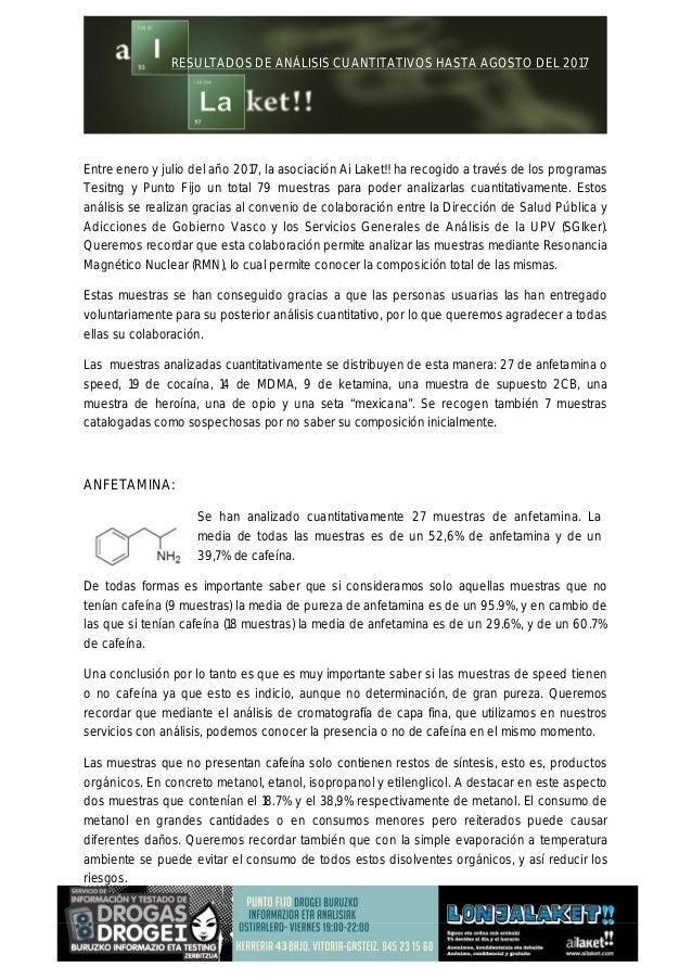 RESULTADOS DE ANÁLISIS CUANTITATIVOS HASTA AGOSTO DEL 2017 Entre enero y julio del año 2017, la asociación Ai Laket!! ha r...